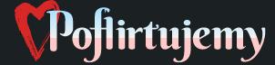 Poflirtujemy portal portal randkowy